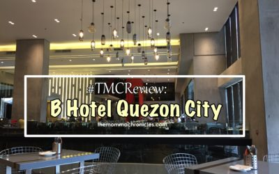 #TMCReview: B Hotel in Quezon City – and Why You Should Consider It in Your Next Staycation