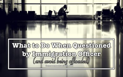 What to Do When Questioned in the Immigration