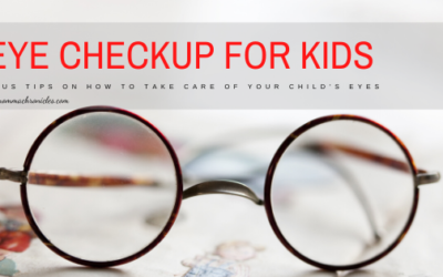 Eye Checkup Experience + Tips On How To Take Care Of Kid's Eyes