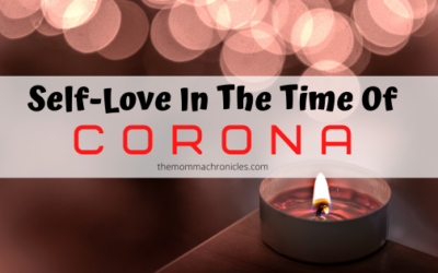 Self-Love In The Time Of Corona