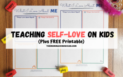 Encouraging Self-Love On Kids + FREE Printable