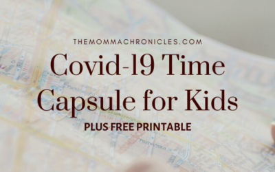 Covid-19 Time Capsule For Kids + FREE Printable