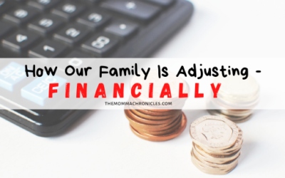 Covid-19 Chronicles: How Our Family Is Adjusting – Financially