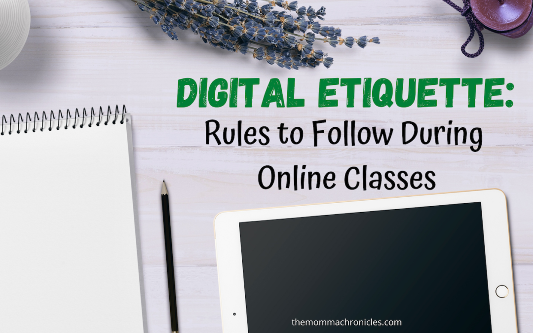 Digital Etiquette: Things We Should Teach Our Kids During Online Classes