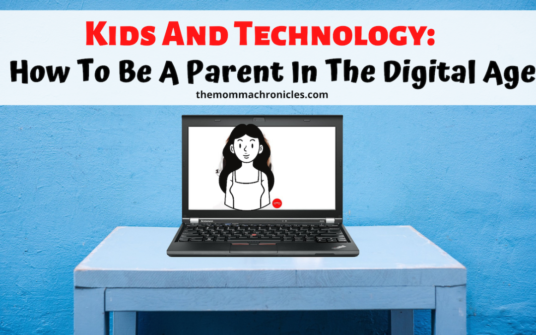Digital Parenting: How To Become A Parent In The Digital Age