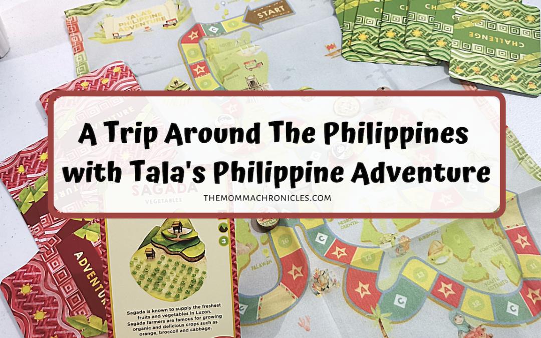 Going Around The Philippine With Tala's Philippine Adventure