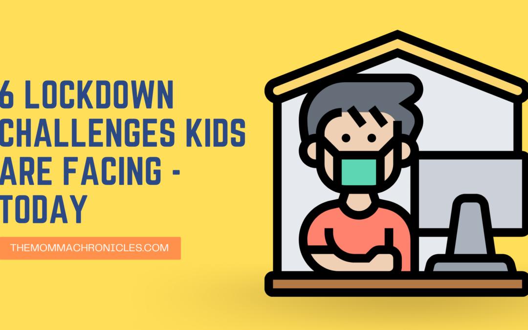 6 Lockdown Challenges – Kids Edition