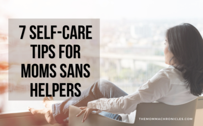 7 Self-Care Tips For Moms With NO Helpers At A Time Of Pandemic